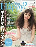 Are You Happy ? 2010年 06月号 [雑誌]