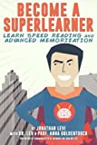Become a SuperLearner: Learn Speed Reading & Advanced Memorization