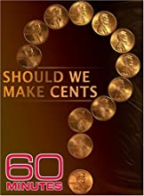 60 Minutes - Should We Make Cents
