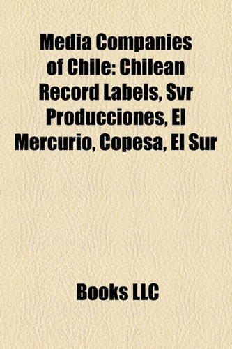 media-companies-of-chile-chilean-record-labels-svr-producciones-el-mercurio-copesa-el-sur
