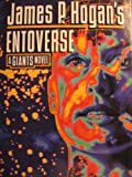 Entoverse (Giants Novel) (0345360303) by Hogan, James P.
