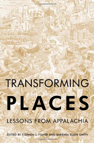 Transforming Places: Lessons from Appalachia