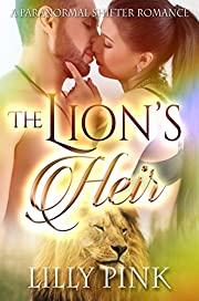 The Lion's Heir: A Paranormal Lion Shifter Romance