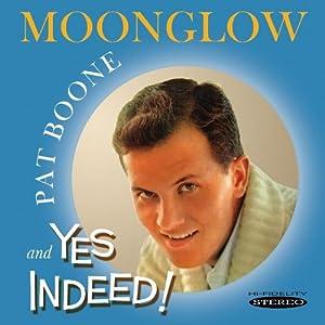 Moonglow & Yes Indeed