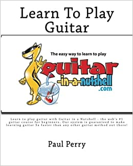 Learn How To Play Acoustic Guitar ... - Guitar in a Nutshell