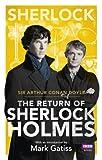 img - for Sherlock: The Return of Sherlock Holmes (Sherlock (BBC Books)) book / textbook / text book