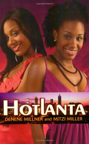 Hotlanta by Denne Millner and Mitzi Miller