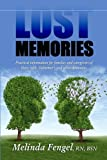516Lk0zh59L. SL160  Lost Memories: Practical Information for Families and Caregivers of Those With Alzheimers and Other Dementias