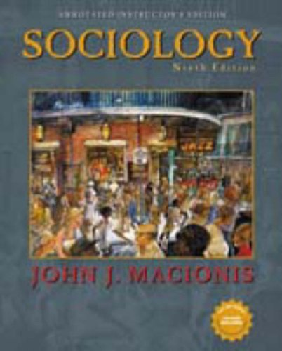 Sociology; Ninth Edition; Annotated Instructor's Edition