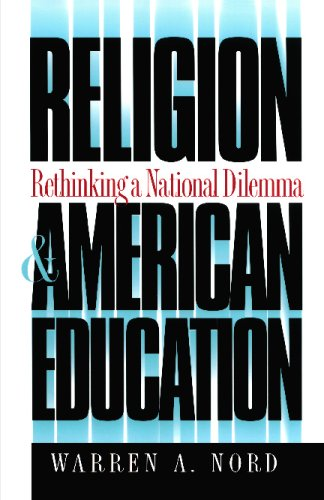 Religion and American Education: Rethinking a National...