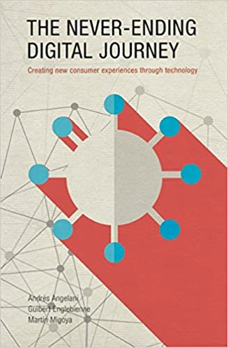 The Never-Ending Digital Journey: Creating New Consumer Experiences Through Technology
