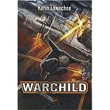 Warchildpar Karin Lowachee