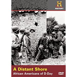 Distant Shore: African Americans of D-Day