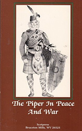 Piper in Peace and War