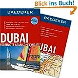 Baedeker Reiseführer Dubai, Vereinigte Arabische Emirate: mit GROSSER REISEKARTE