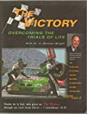 The Victory - Overcoming the Trials of Life