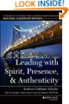 Leading with Spirit, Presence, and Au...