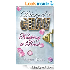 Diary of a Chav 6: Keeping it Real: Keeping it Real