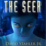 The Seer (       UNABRIDGED) by David Stahler Narrated by Macleod Andrews