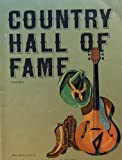 img - for Country Hall of Fame - Volume 1 (Song Book and Photos of the Stars who made them) book / textbook / text book