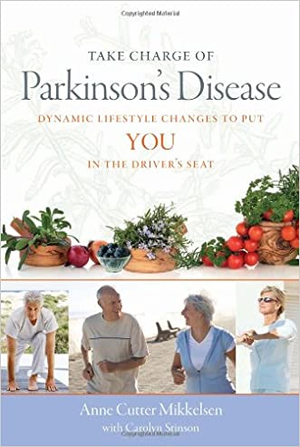 Take Charge of Parkinson's Disease: Dynamic Lifestyle Changes to Put YOU in the Driver's Seat (A DiaMedica Guide to Optimum Wellness)