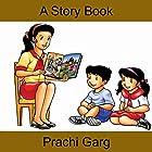 A Story Book Hörbuch von Prachi Garg Gesprochen von: Nigel Barks Field