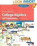 Investigating College Algebra and Tri...