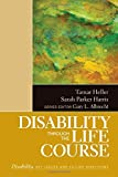 img - for Disability Through the Life Course (The SAGE Reference Series on Disability: Key Issues and Future Directions) book / textbook / text book