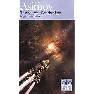 Terre et Fondation - Le cycle de Fondation tome 5 - Isaac Asimov