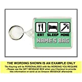 Personalised EAT SLEEP MINE Keyring / Bag Tag - Ideal for Lunch Boxes, School Bags etc