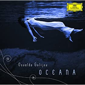 Golijov: Oceana - 7. Coral del Arrecife (Chorale of the Reef)