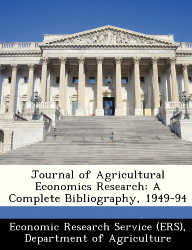 Journal of Agricultural Economics Research: A Complete Bibliography, 1949-94