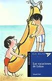 Las vacaciones de Lukas / Luka's Vacation (Ala Delta: Serie Azul / Hang Gliding: Blue Series)