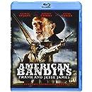 American Bandits: Frank and Jesse James [Blu-ray]