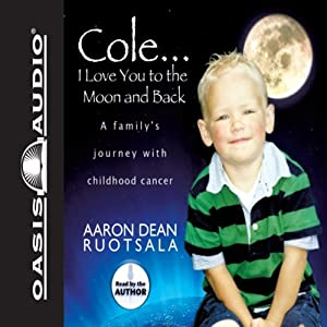 Cole...I Love You to the Moon and Back Audiobook