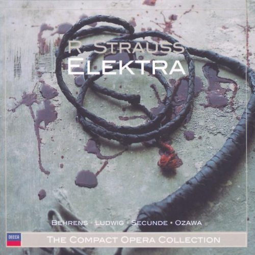 Elektra. Richard Strauss. Boston Symphony Orchestra, Ozawa. Philips 422 574-2 1988