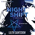 Night Shift: Jill Kismet, Book 1 (       UNABRIDGED) by Lilith Saintcrow Narrated by Joyce Bean