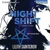 Night Shift: Jill Kismet, Book 1 | [Lilith Saintcrow]