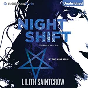 Night Shift: Jill Kismet, Book 1 | [Lilith Saintcrow]