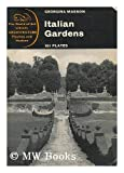 img - for ITALIAN GARDENS / GEORGINA MASSON ; WITH AN INTRODUCTION BY GEOFFREY JELLICOE book / textbook / text book