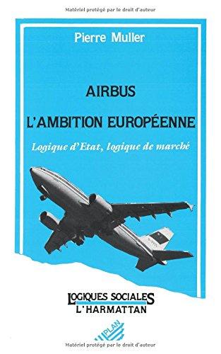 airbus-lambition-europeenne-logique-detat-logique-de-marche