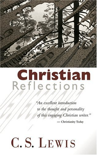 Christian Reflections, C.S. LEWIS