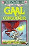 Gaal The Conqueror (The Archives Of Anthropos Book Two)