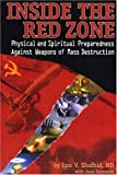 img - for Inside the Red Zone: Physical and Spiritual Preparedness Against Weapons of Mass Destruction book / textbook / text book