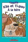 Kilo et Ti-pou ? la foire (0439940443) by Hood,Susan