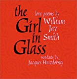 The Girl in Glass: Love Poems