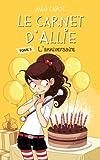 """Afficher """"Le carnet d'Allie n° 5<br /> L'anniversaire"""""""