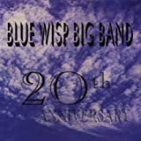 20th Anniversary Blue Wisp Big Band