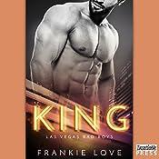 King: Las Vegas Bad Boys, Book 2   Frankie Love