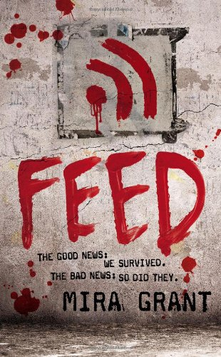 Cover of Feed (Newsflesh, Book 1)